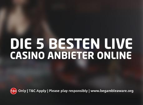 Die 5 besten Live Casino Anbieter online