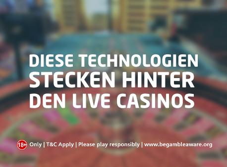 Diese Technologien stecken hinter den Live Casinos
